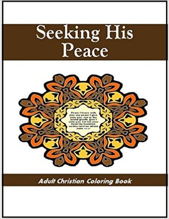 Adult Christian Coloring Book; Bible verses Gods peace